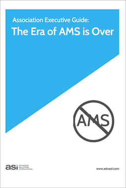 Association Executive Guide: The Era of AMS is Over