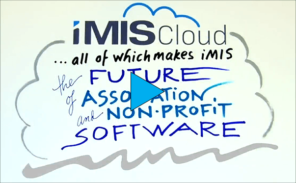Meet iMIS Cloud the future of Association Software