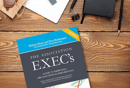 Download The Association Exec's Guide to help improve your association's performance